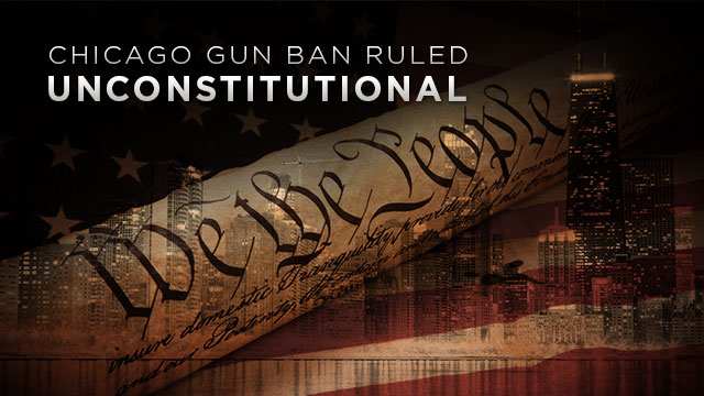 Chicago Gun Ban Ruled Unconstitutional