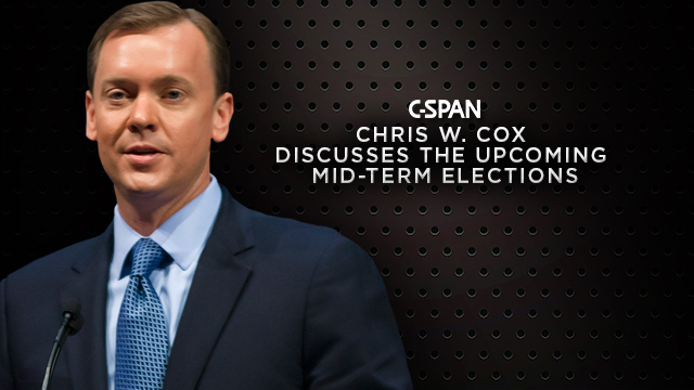 C-SPAN: Chris W. Cox Discusses the Upcoming Mid-Term Elections