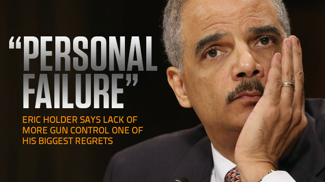 "Outgoing AG Eric Holder Cites as ""Personal Failure"" Lack of Additional Gun Control"