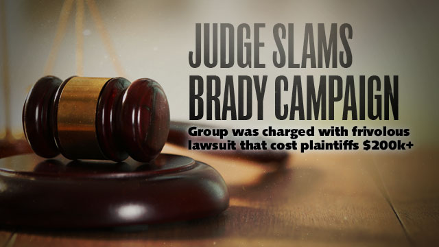 Judge Slams Brady Campaign
